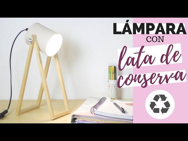 LÁMPARA con LATA de conserva | Reciclaje