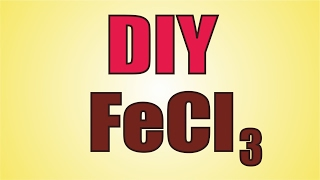 Как Я делаю хлорид железа 3 ★ Make Ferric Chloride (FeCl3)
