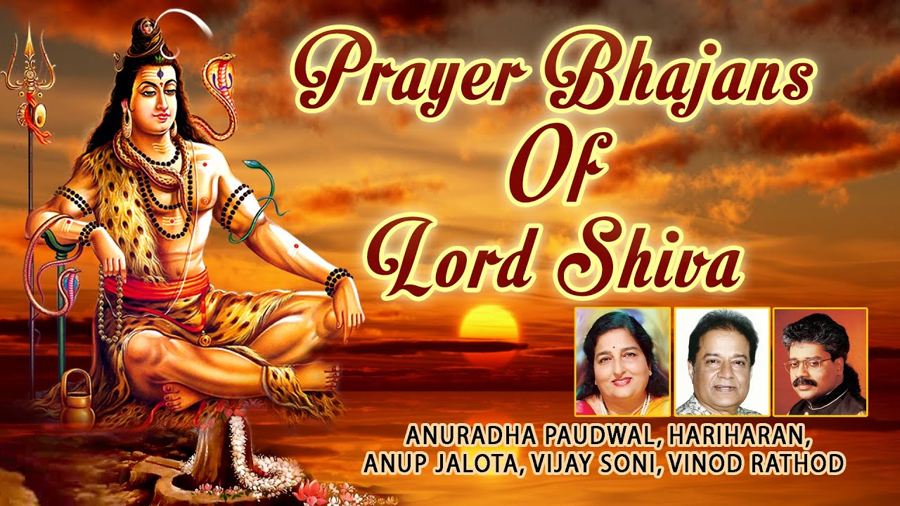 Prayer Bhajans of Lord Shiva I ANURADHA PAUDWAL, HARIHARAN, ANUP JALOTA I Full Audio Songs Juke Box
