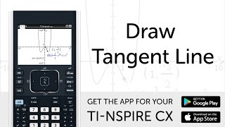 Draw Tangent Line - Manual for TI-Nspire CX Calculator