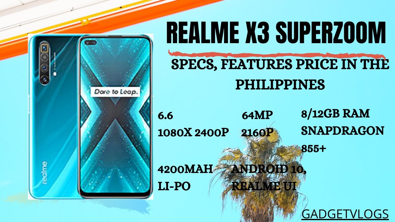 Realme X3 Superzoom Specifications Features Price In The