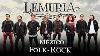 La mejor banda Mexicana de Folk-Rock LEMURIA