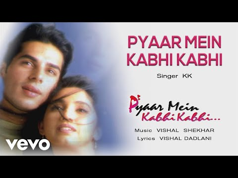 Pyaar Mein Kabhi Kabhi - Official Audio Song | KK | Vishal Shekhar