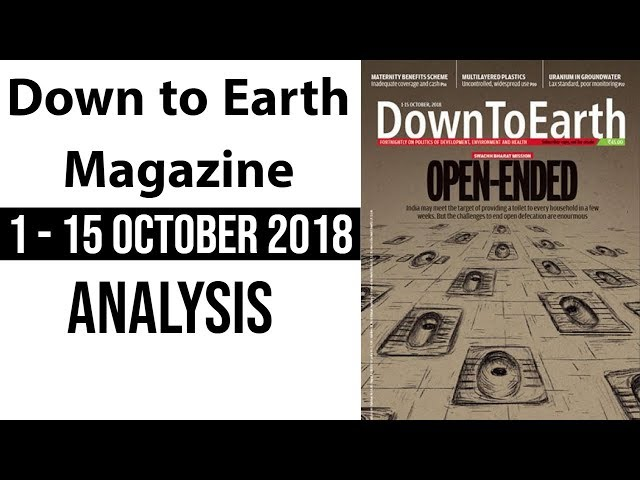 Down to Earth magazine 2018 analysis October 1-15 for Geography optional UPSC 2019 mains हिंदी