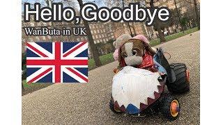 わんぶたロンドンの旅PV【Hello, Goodbye】