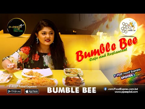 KHULNA FOOD REVIEW || EPISODE-1 || BUMBLE BEE