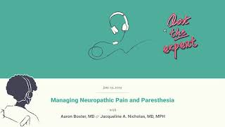 Managing Neuropathic Pain and Paresthesia