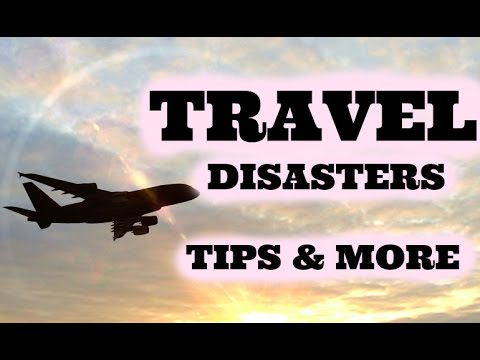Travel Disasters, Tips, & Airport Outfits!
