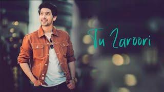 Tu Zaroori (Cover) - LYRICS | Armaan Malik | Zid | Sunidhi Chauhan, Sharib-Toshi