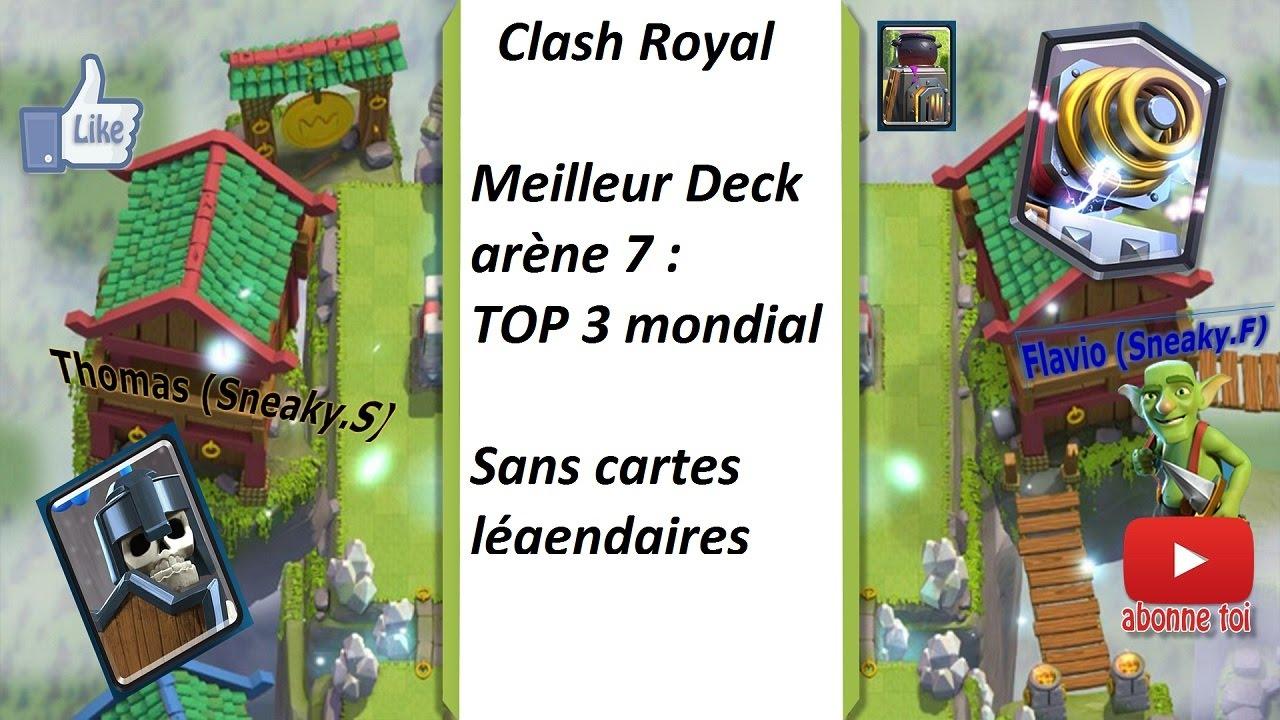 Clash royal top3monde meilleur deck ar ne 7 coffre for Deck arene 7 miroir