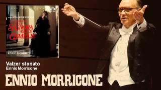 Ennio Morricone - Valzer stonato - La Storia Vera Della Signora Delle Camelie (1981)