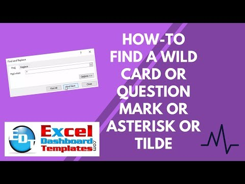 How-to Find a Wild Card or Question Mark or Asterisk or Tild