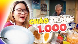 TÌM ĐÂU RA QUÁN CHÁO 1K RẺ NHẤT SÀI GÒN  | SAIGON STREET FOOD | THÁNH ĂN TV
