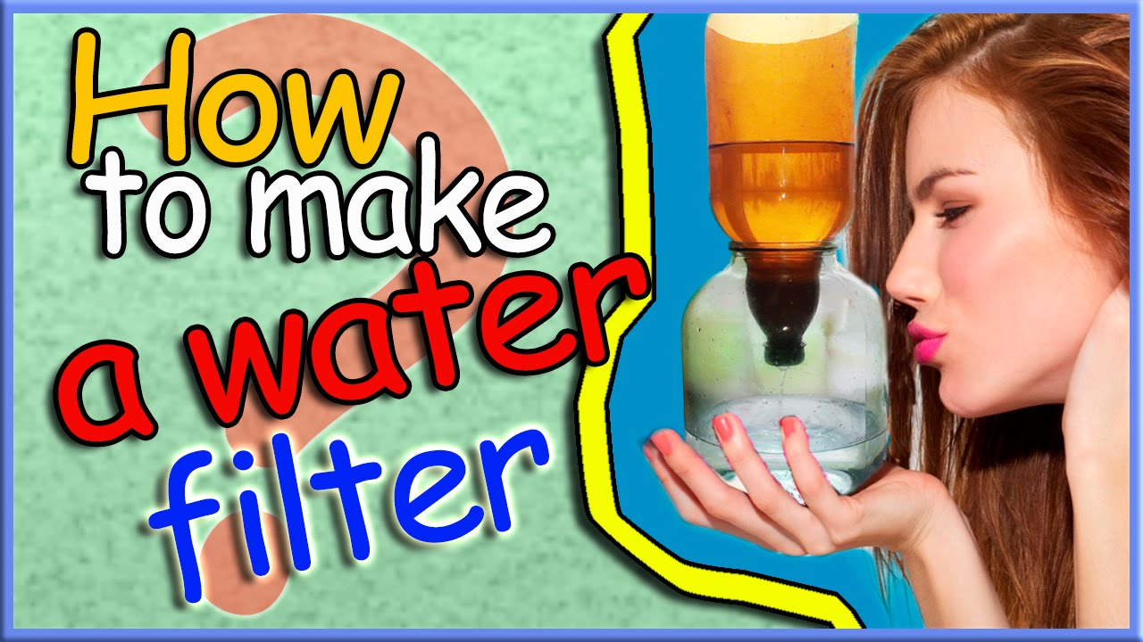 3 simplest ways to make a water filter with your own hands