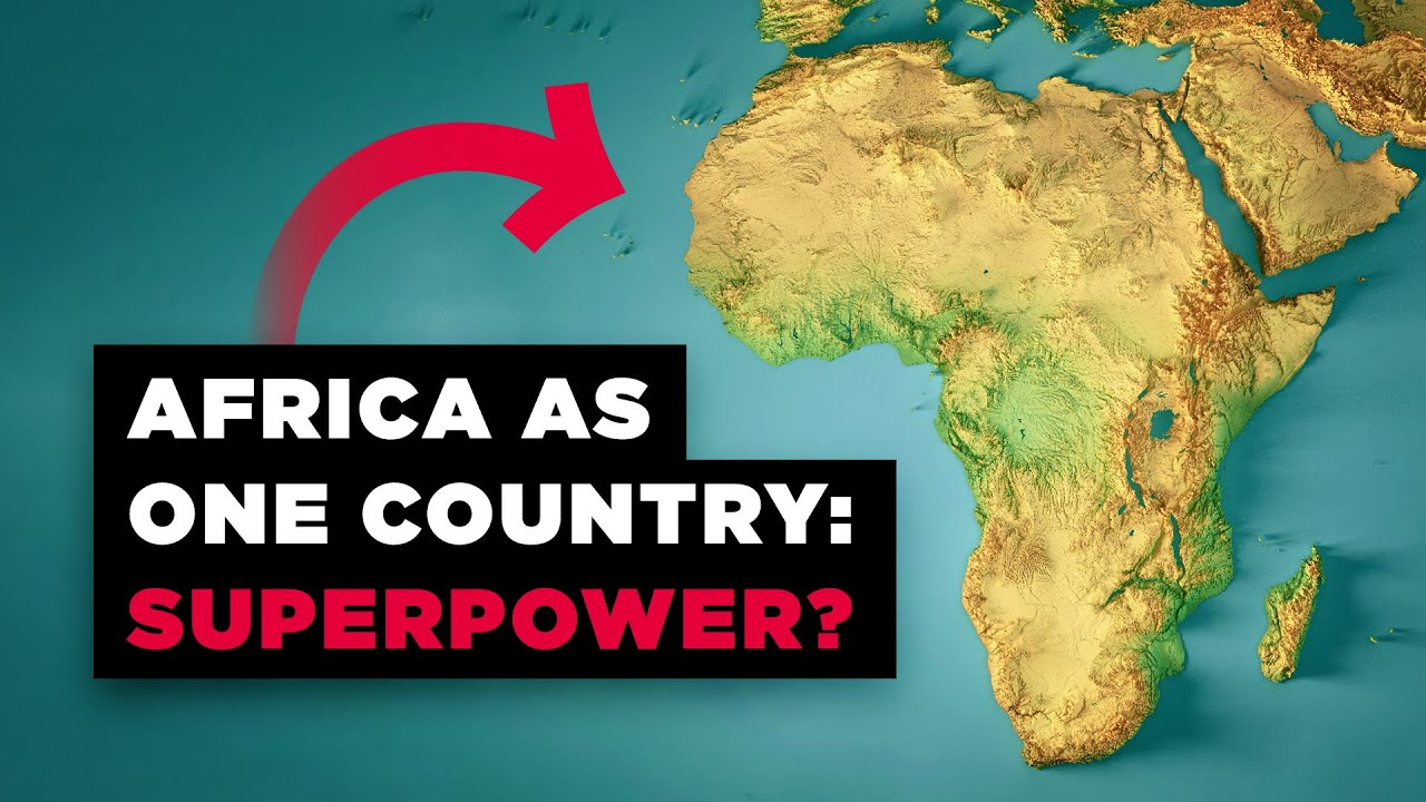 What If Africa Was Just ONE Country?