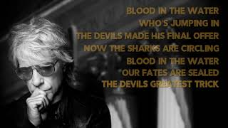 Bon Jovi- Blood In The Water (Lyric Video)