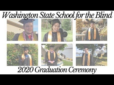 Washington State School for the Blind Graduation 2020