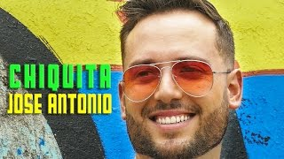 Jose Antonio - Chiquita (Videoclip oficial)