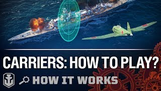 How It Works: New Carriers Gameplay   World of Warships thumbnail