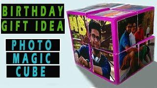 BIRTHDAY GIFT IDEA:PHOTO MAGIC CUBE:TUTORIAL