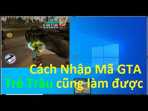 Cách Nhập Mã GTA, lệnh GTA, mã cheat GTA Vice City cực nhanh. Ai Cũng Làm Được