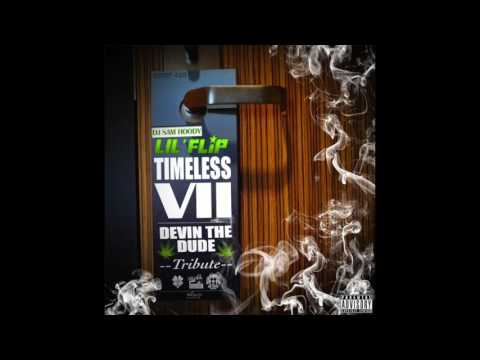 "Lil Flip ""Devin the Dude"" Timeless VII Tribute"