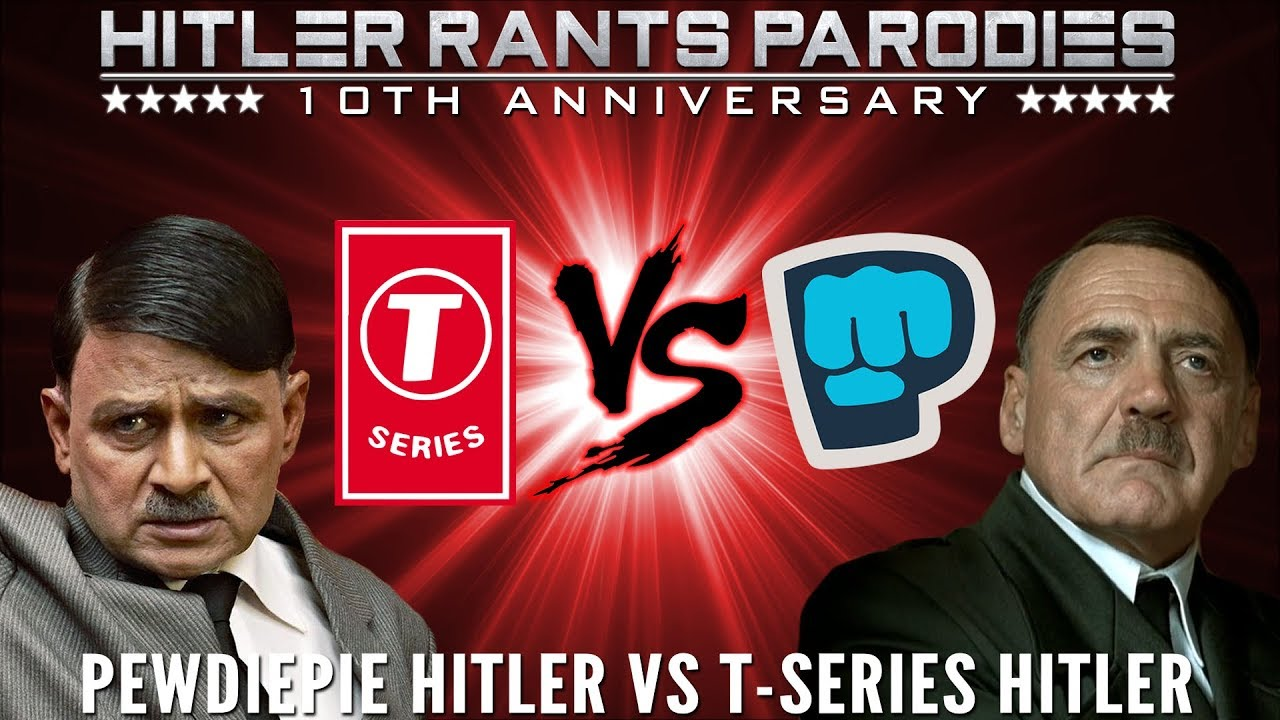 PewDiePie Hitler Vs T-Series Hitler: Episode II