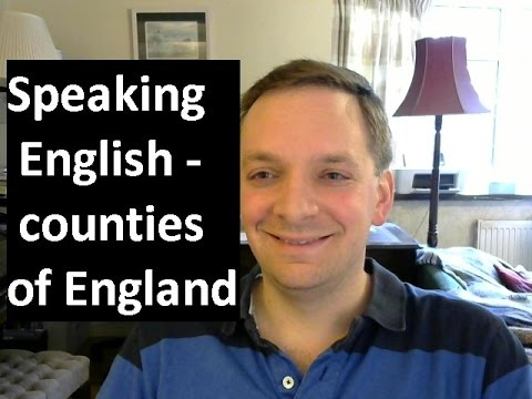 English Pronunciation 51: counties of England (British accent)