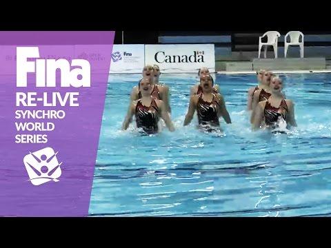 RE-LIVE | Team Free - Toronto | FINA Synchronised Swimming World Series 2017