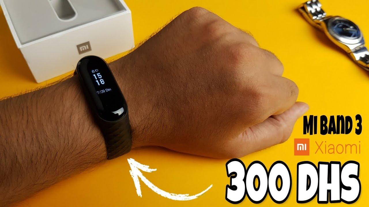 أحسن ساعة ذكية رياضية في سنة 2018 Xiaomi Mi Band 3 Youtube
