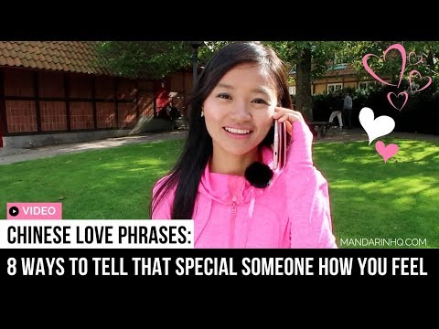 Chinese Love Phrases: 8 Ways to Tell That Special Someone How You Feel I Mandarin Lessons
