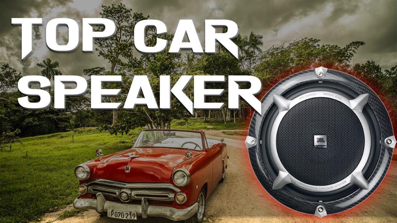 10 Best Car Speakers 2019