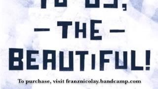 "Franz Nicolay ""Bright White"""