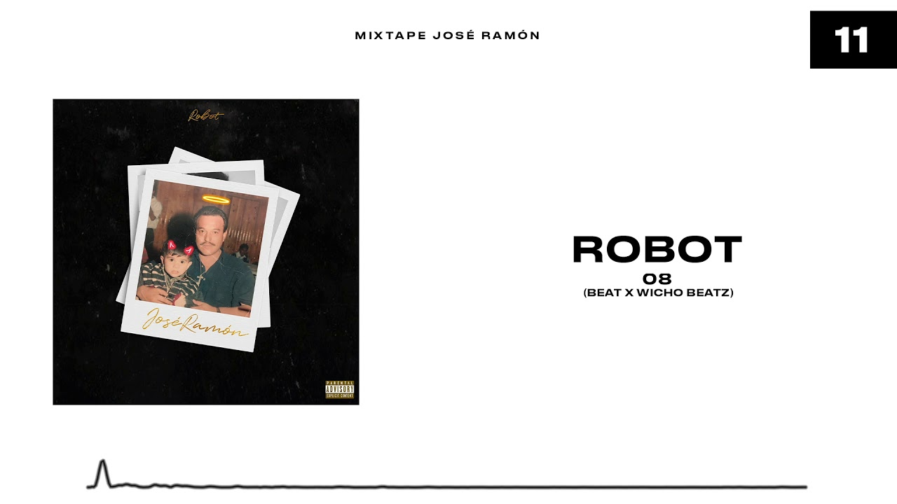 Download 11.- Robot - 08 (Audio Oficial)