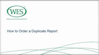 How to Order a Duplicate WES Report