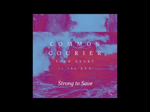 """Common Courier """"Your Heart is the Sea"""" Full Album"""