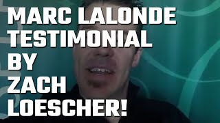 🎥 Marc Lalonde (The Wealthy Trainer) Testimonial by Zach Loescher!