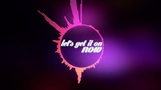 After Midnight - Let's Get It On (Official Lyric Video)