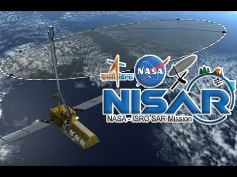India-US to Launch NISAR, Their First Jointly Developed Satellite - YouTube
