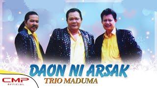 Video Trio Maduma - Daon Ni Arsak (Official Lyric Video) download MP3, 3GP, MP4, WEBM, AVI, FLV Agustus 2018