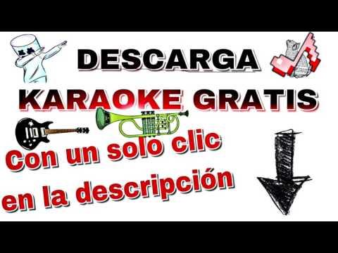 DESCARGA KARAOKE GRATIS CON UN CLIC (MEGA)