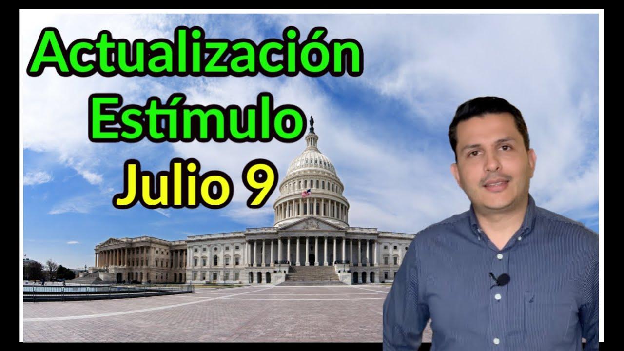 Actualización Estímulo Económico, Julio 9 | Howard Melgar