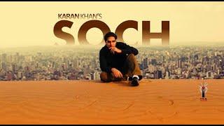 Karan Khan - Soch  - Badraga