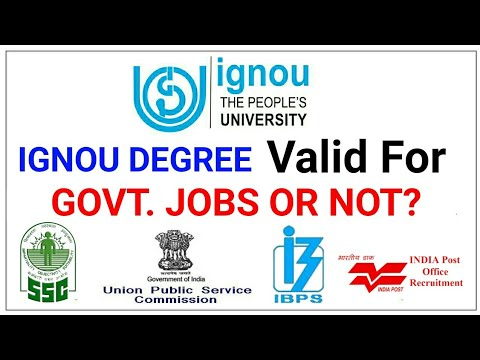 IGNOU DEGREE VALID FOR GOVT  JOBS OR NOT? | SSC,UPSC,BANKING ETC
