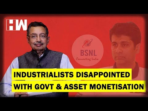 The Vinod Dua Show Episode 122: Industrialists disappointed with Govt & Asset Monetisation