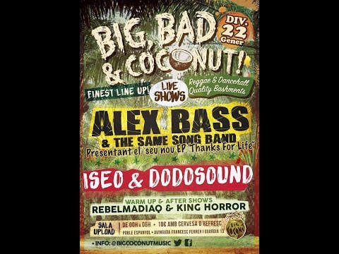 Alex Bass & The Same Song Band - Promo 22 Enero - BIG, BAD & COCONUT