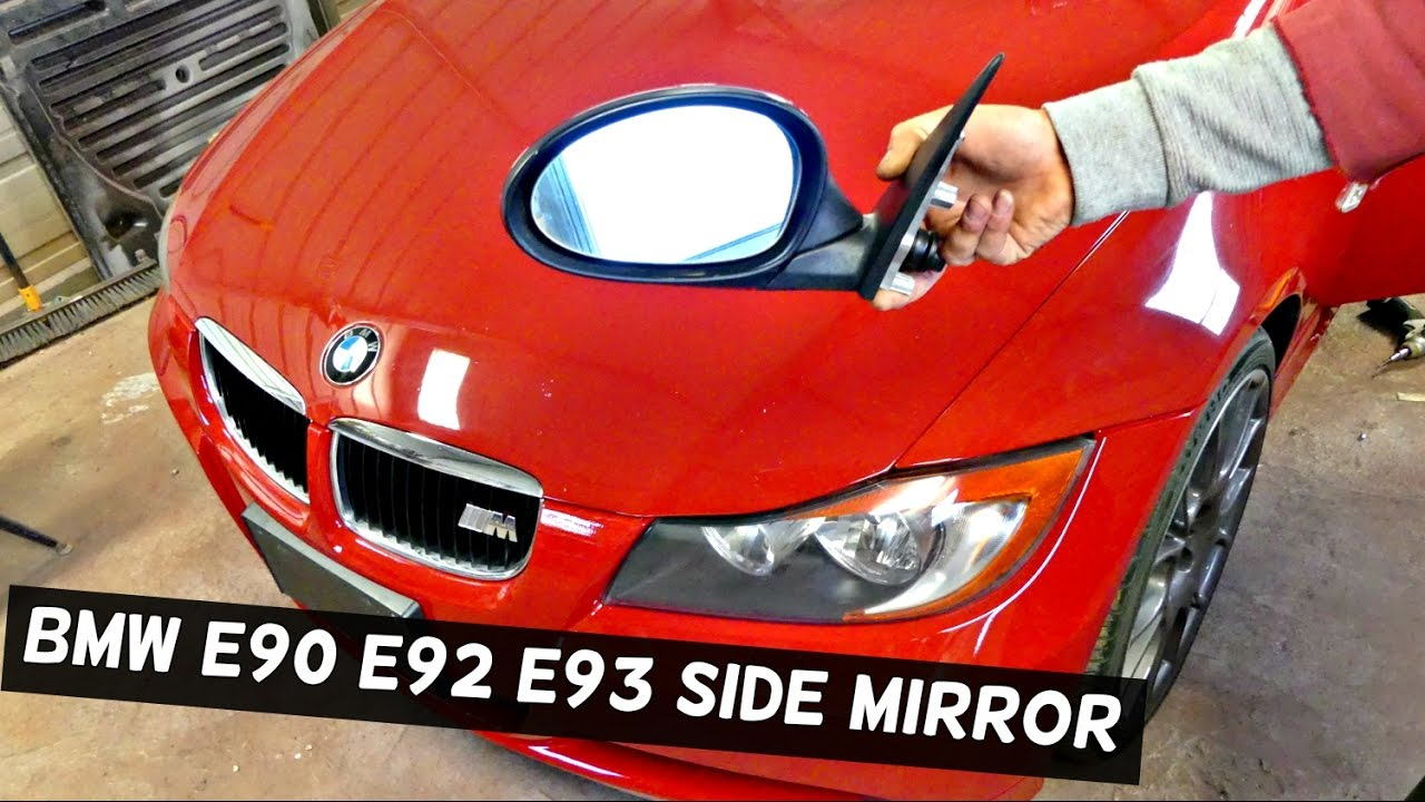 2016 BMW 328I >> BMW E90 E92 E93 SIDE MIRROR REMOVAL REPLACEMENT 316I 318I ...