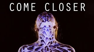 emmy Curl - Come Closer (Official Video)
