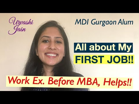 Things my first Job taught me! | Before MBA days | MDI Gurgaon Alum
