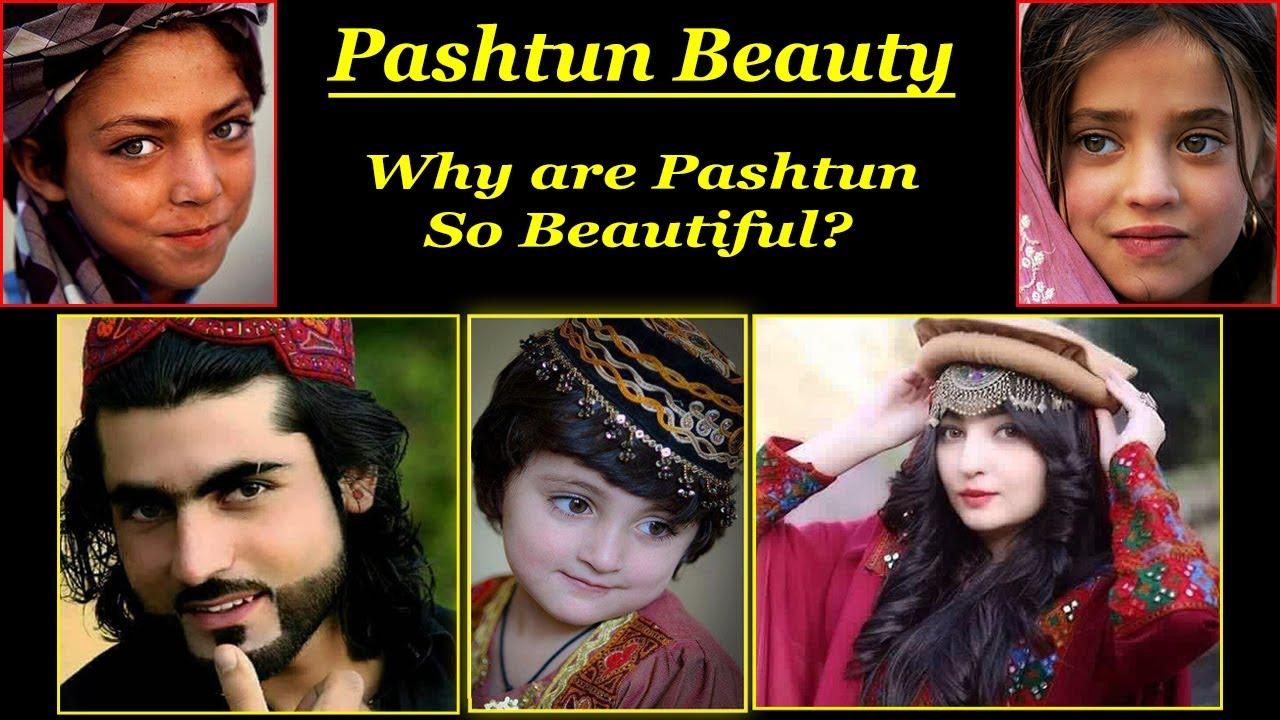 Why are pashtun beautiful?